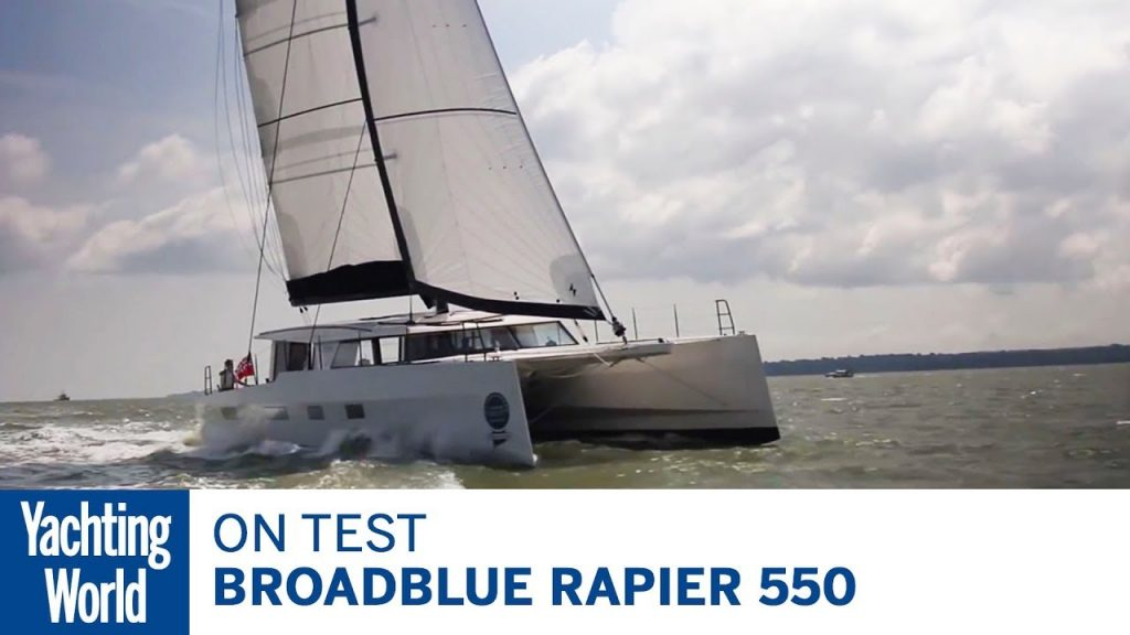 On test: Broadblue Rapier 550 | Yachting World